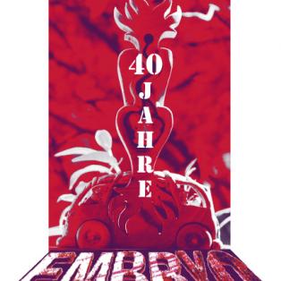 40 Jahre Embryo – außerweltlich, unfassbar