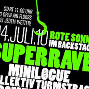 "Superrave im Backstage – ""Sommer, Bass, Hammer"""