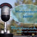 Studium 2011? – Wortwechsel!
