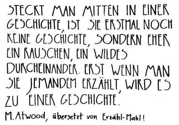 Mucbook: Erzähl-Mahl, Zitat Margaret Atwood