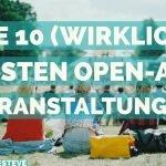 Die 10 (WIRKLICH) besten Open-Air Veranstaltungen im Sommer 2017
