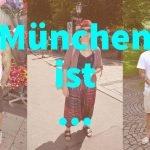 München ist … 3 Antworten