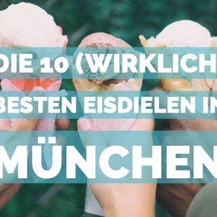 Die 10 (wirklich) besten Eisdielen Münchens