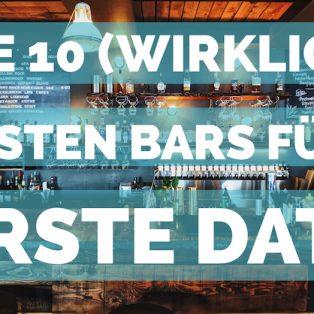 Die 10 (wirklich) besten Bars fürs erste Date
