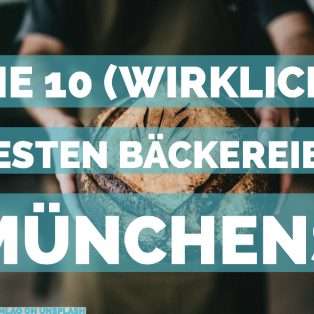 Die Redaktion packt aus: die 10 (wirklich) besten Brotbäcker in München