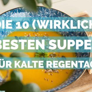 Die 10 (wirklich) besten Suppen in München für kalte Regentage