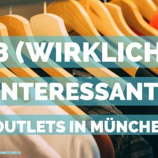 8 (wirklich) interessante Outlets in München