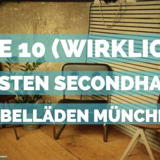 Die 10 (wirklich) besten Secondhand Möbelläden Münchens