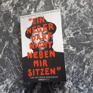 """""""Ein Neger darf nicht neben mir sitzen"""": Über das erste Buch von Roger Rekless"""
