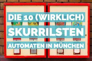 10 automaten in muenchen