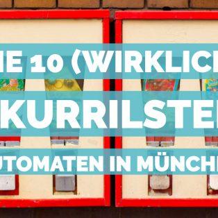Die 10 (wirklich) skurrilsten Automaten in München