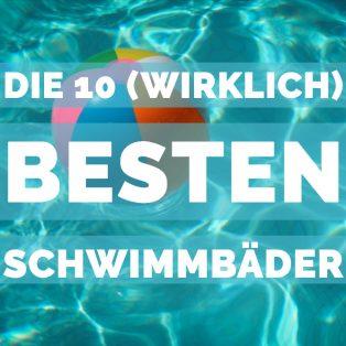 Die 10 (wirklich) besten Schwimmbäder in München