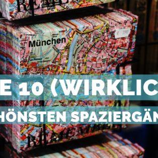 Die 10 (wirklich) schönsten Spaziergänge in München