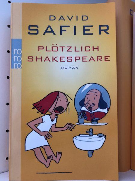 Plötzlich Shakespeare David Safier Komödie Buchempfehlung