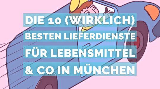 Die 10 (wirklich) besten Lieferdienste München