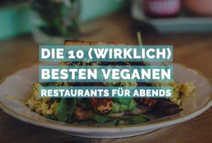 vegan Abendessen München