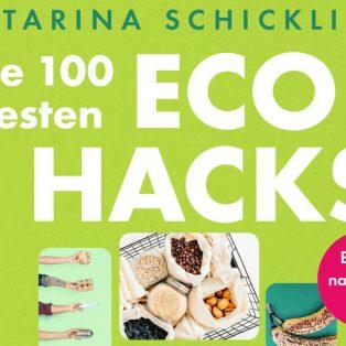 Katarina Schickling räumt mit ihrem neuen Buch den Eco-Dschungel auf
