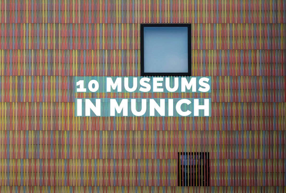 10 Museums in Munich