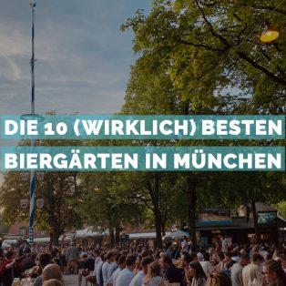 Die 10 (wirklich) besten Biergärten Münchens