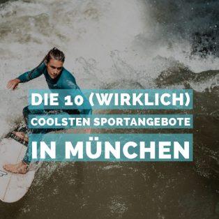 Die 10 (wirklich) coolsten Sportangebote in München